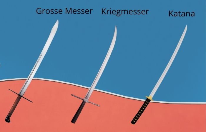 Grosse Messer vs. KriegMesser vs. Katana